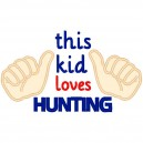 This Kid Loves Hunting