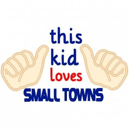 This Kid Loves Small Towns