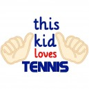This Kid Loves Tennis