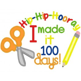 Hip Hip Hooray - 100 days of School