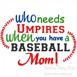 Umpire Baseball Mom