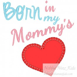 Born in Mommy Heart