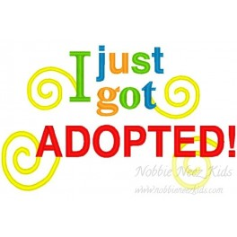 I just got Adopted
