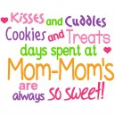Kisses and Cuddles Mom Mom