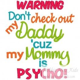 Check out Daddy Mommy Pyscho
