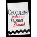 Chocolate Shrinks Clothes