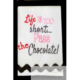 Life is too Short Chocolate
