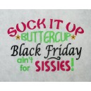 Black Friday Sissies