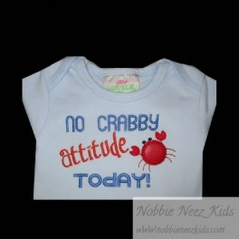 No Crabby Attitude Saying