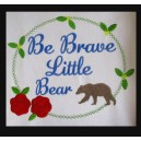 Be Brave Bear Saying
