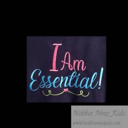 I am Essential Saying