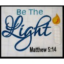Be The Light Saying
