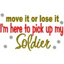 Move It or Lose It Soldier