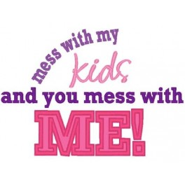Mess With Kids