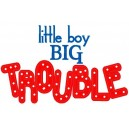 Little Boy Big Trouble