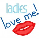Ladies Love Me 2