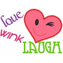 Love Wink Laugh